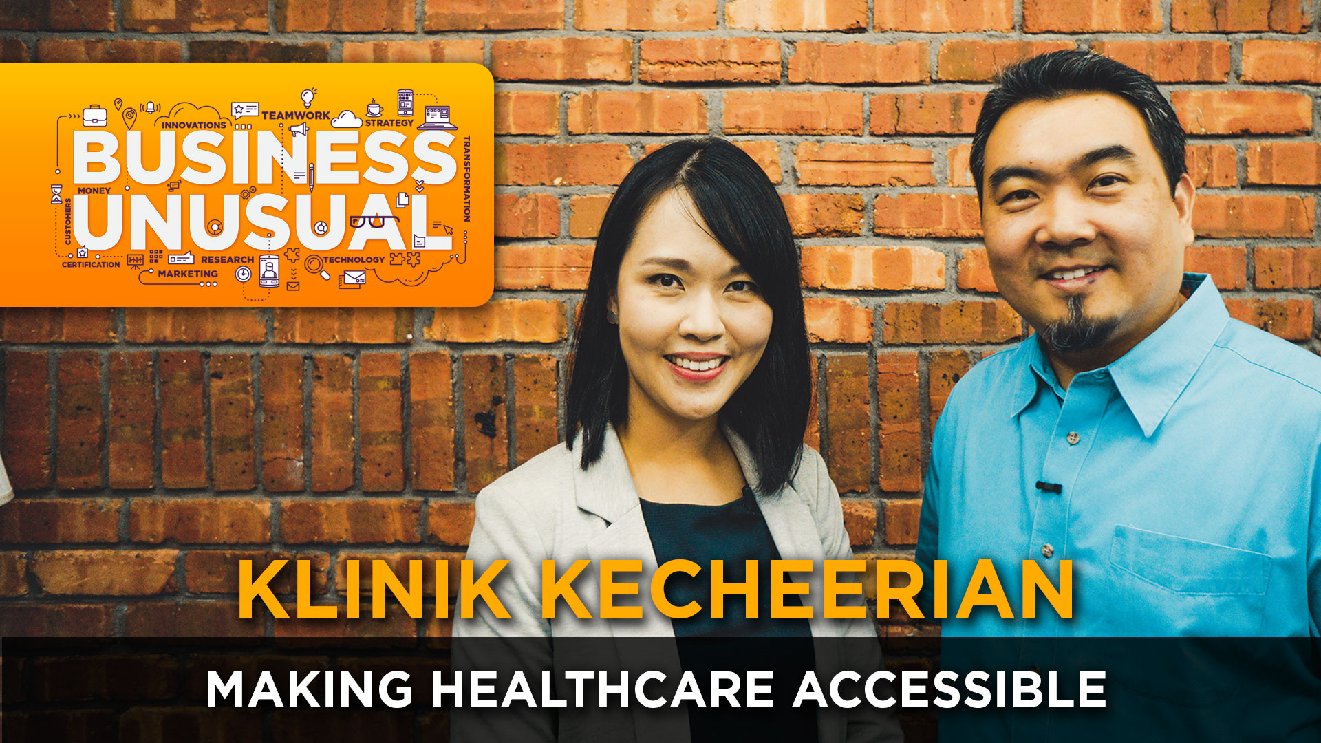 Business Unusual Ep.01: Making Healthcare Accessible