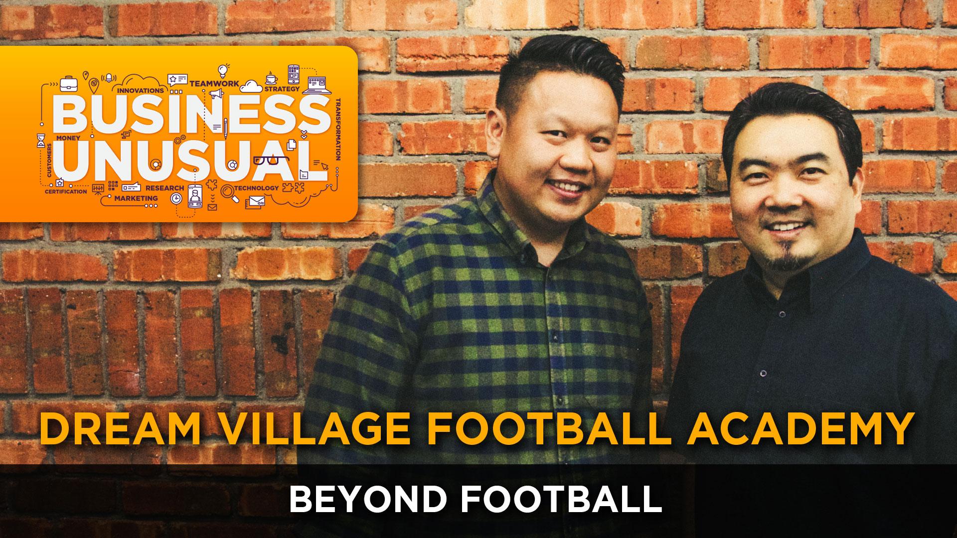 Business Unusual Ep.04: Beyond Football