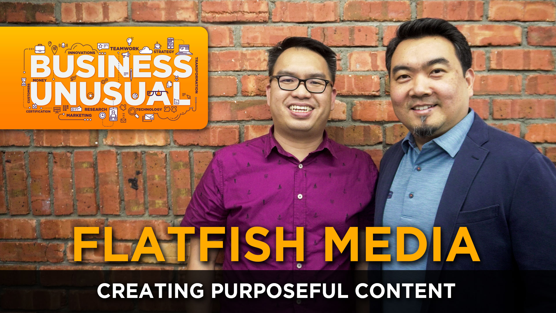 Business Unusual Ep.10: Creating Purposeful Content
