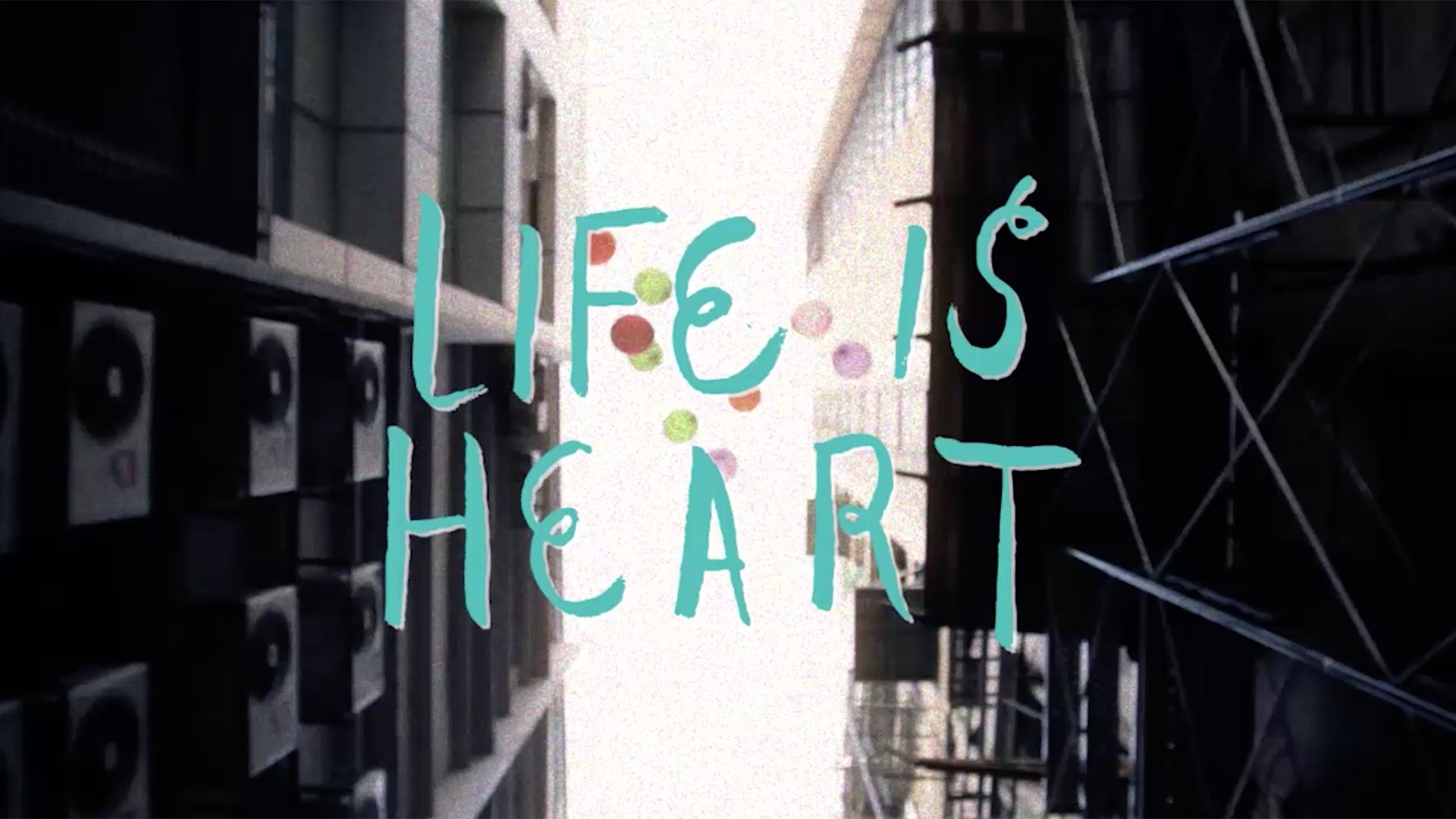 Life is Heart (Short Film Trailer)