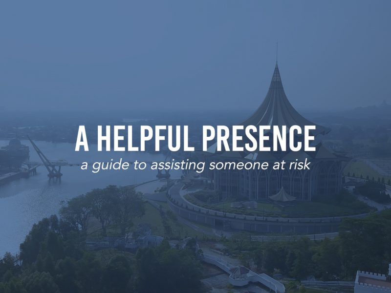 A Helpful Presence | A Guide To Assisting Someone At Risk